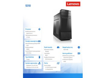 Lenovo S510 TOWER 10KW0015PB W7P&W10Pro i5-6400/4GB/500GB/INTEGRATED/DVD/3YRS OS