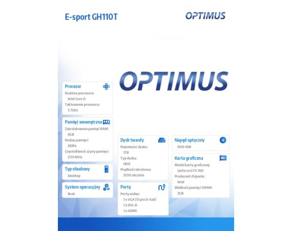 OPTIMUS E-sport GH110T  i3-6100/8GB/1TB/StrixGTX950 2GB